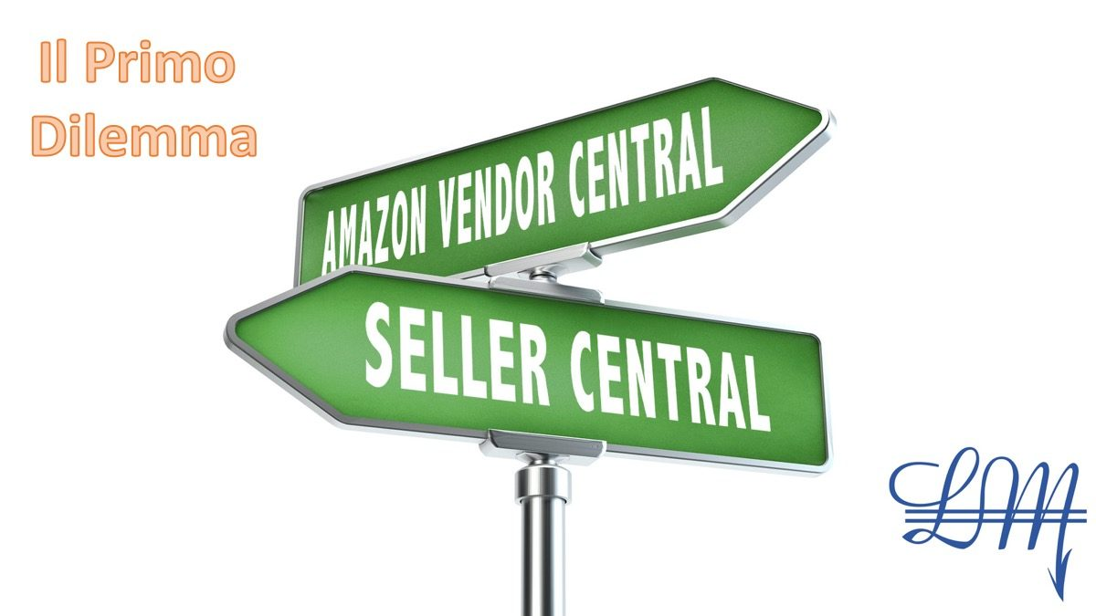 Seller central o Vendor central ?