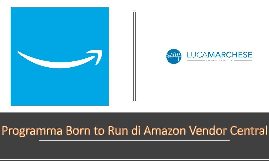 Programma Born to Run di Amazon Vendor Central